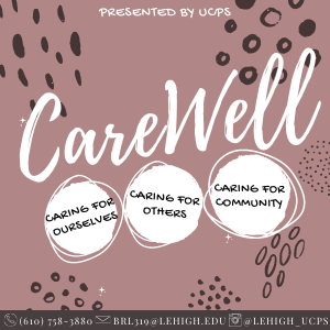 """White writing on a mauve background that reads """"Presented by UCPS. Care Well. Caring for Ourselves. Caring for Others. Caring for Community."""""""