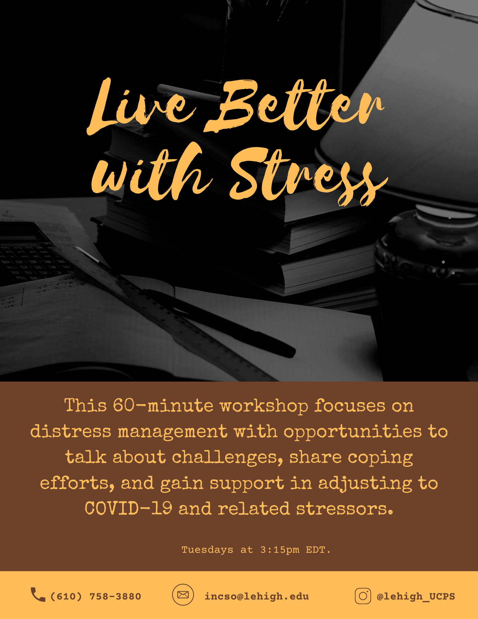 """Flyer titled """"Live Better with Stress"""" along with program description found below."""